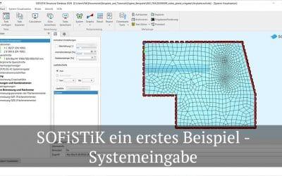 SOFiSTiK ein erstes Beispiel – Systemeingabe