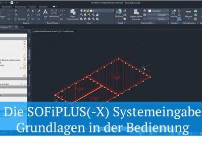 Die SOFiPLUS(-X) Systemeingabe – Grundlagen in der Bedienung
