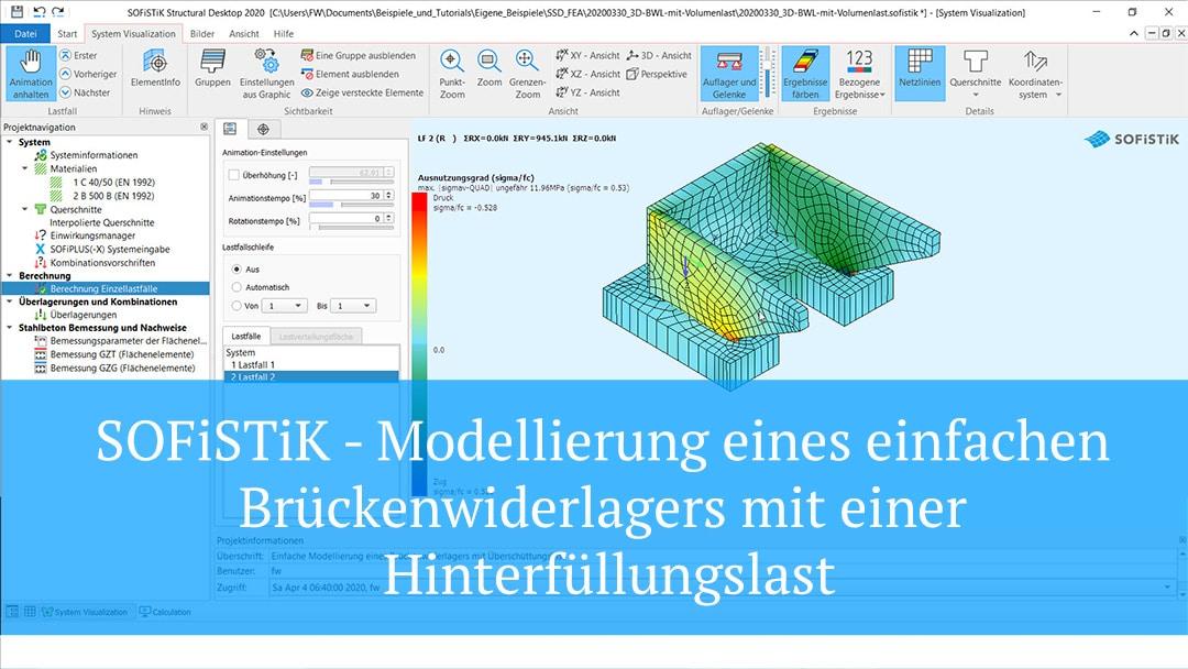 SOFiSTiK – Modellierung eines einfachen Brückenwiderlagers mit einer Hinterfüllungslast