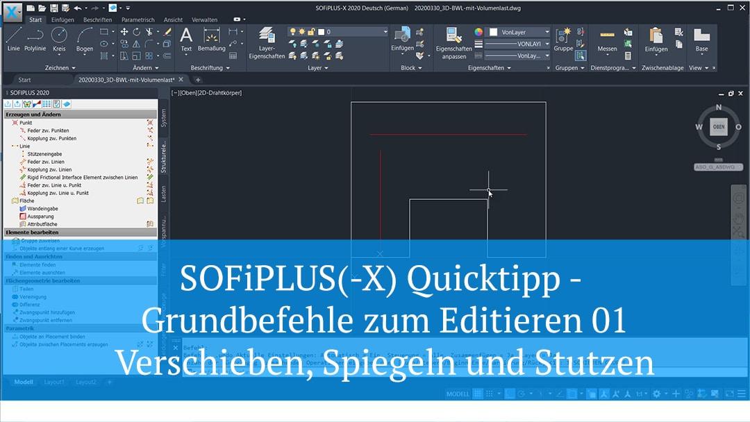 SOFiPLUS(-X) Quicktipp – Grundbefehle zum Editieren 01 – Verschieben, Spiegeln und Stutzen