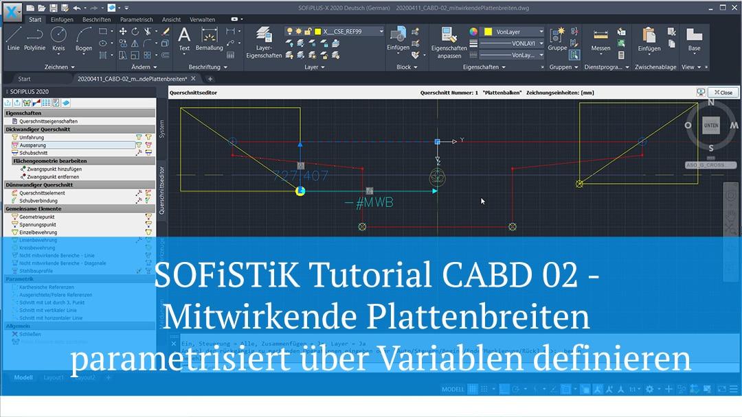 SOFiSTiK Tutorial CABD 02 – Mitwirkende Plattenbreiten parametrisiert über Variablen definieren
