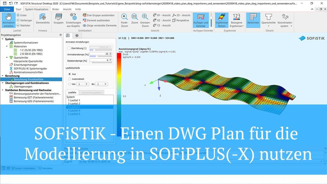 SOFiSTiK – Einen DWG Plan für die Modellierung in SOFiPLUS(-X) nutzen