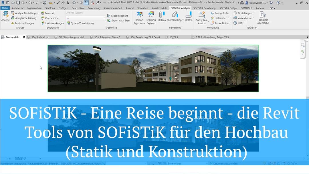 SOFiSTiK – Eine Reise beginnt – die Revit Tools von SOFiSTiK für den Hochbau (Statik und Konstruktion)