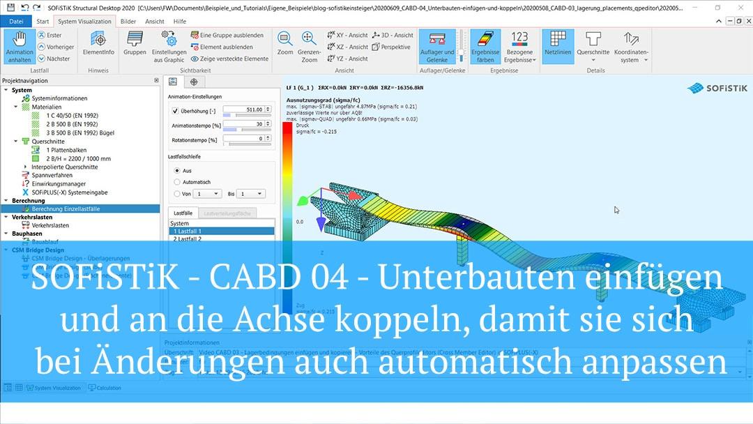 SOFiSTiK – CABD 04 – Unterbauten einfügen und an die Achse koppeln