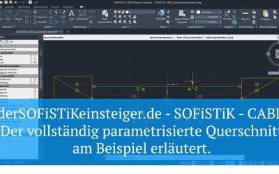 SOFiSTiK - CABD - Der vollständig parametrisierte Querschnitt
