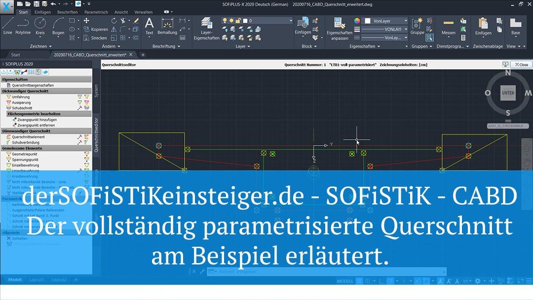 SOFiSTiK – CABD – Der vollständig parametrisierte Querschnitt