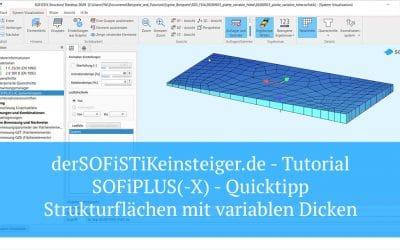 SOFiPLUS(-X) Quicktipp – Strukturflächen mit variablen Dicken