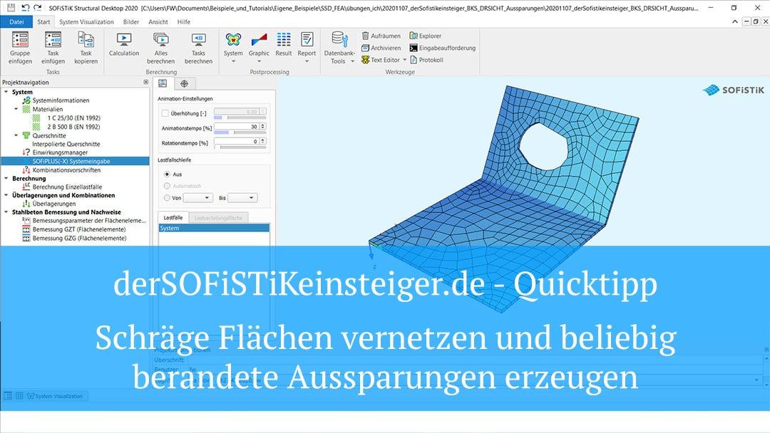 SOFiPLUS(-X) Quicktipp – Schräge Flächen vernetzen und beliebig berandete Aussparungen erzeugen