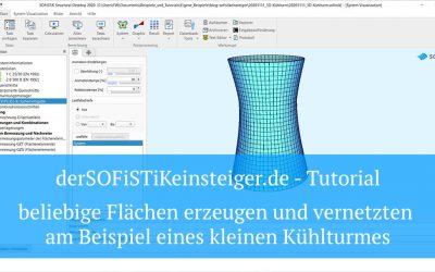 SOFiSTiK Tutorial – Beliebige Flächen erzeugen und vernetzten am Beispiel eines kleinen Kühlturmes