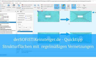 SOFiSTiK Quicktipp - Strukturflächen mit regelmäßigen Vernetzungen