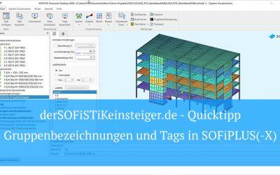 SOFiSTiK Quicktipp – Gruppenbezeichnungen und Tags