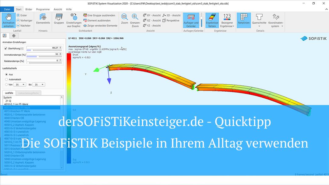 SOFiSTiK Quicktipp – Die SOFiSTiK Beispieldateien in Ihrem Alltag verwenden