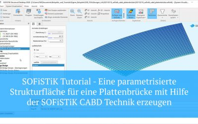 SOFiSTiK Tutorial - CABD - Eine parametrisierte Fahrbahnplatte für eine Plattenbrücke modellieren.