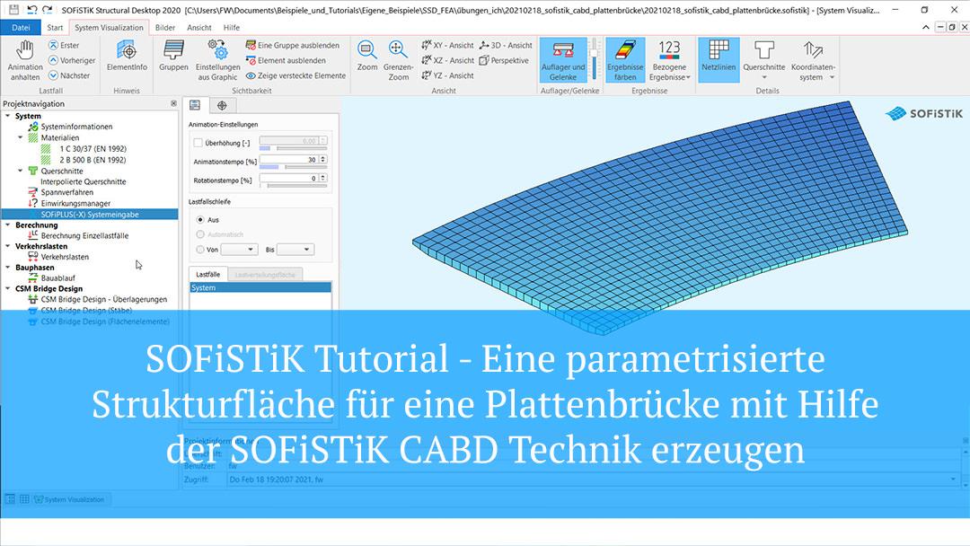 SOFiSTiK Tutorial – CABD – Eine parametrisierte Fahrbahnplatte für eine Plattenbrücke modellieren.