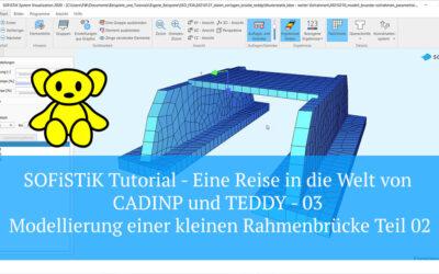 SOFiSTiK Tutorial - CADINP und TEDDY - 03 Modellierung einer kleinen Rahmenbrücke Teil 02
