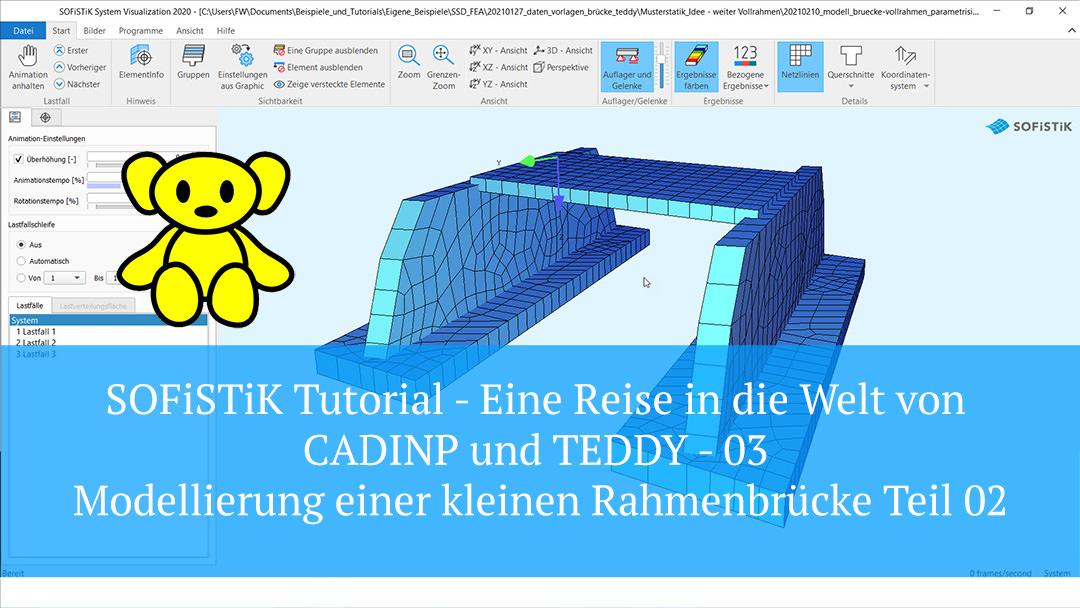 SOFiSTiK Tutorial – CADINP und TEDDY 03 – Modellierung einer kleinen Rahmenbrücke Teil 02