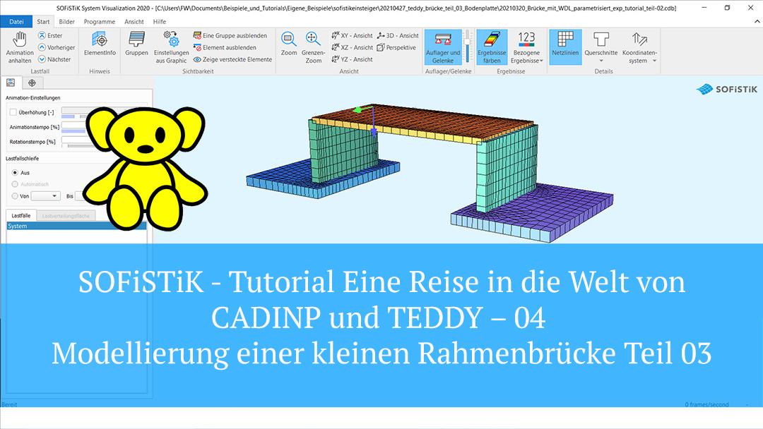 SOFiSTiK Tutorial – CADINP und TEDDY 04 – Modellierung einer kleinen Rahmenbrücke Teil 03