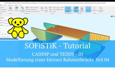 SOFiSTiK Tutorial - CADINP und TEDDY 05 - Modellierung einer kleinen Rahmenbrücke Teil 04