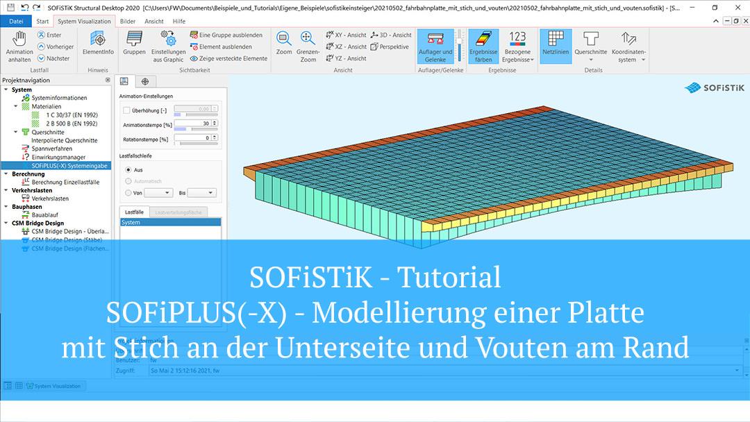 SOFiSTiK Tutorial – SOFiPLUS(-X) Modellierung einer Platte mit Stich an der Unterseite und Vouten am Rand
