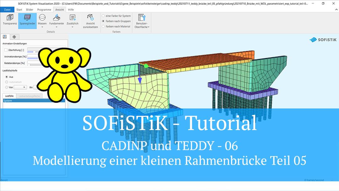 SOFiSTiK Tutorial – CADINP und TEDDY 06 – Modellierung einer kleinen Rahmenbrücke Teil 05